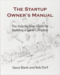 Steve Blank, Bob Dorf: The Startup Owners Manual