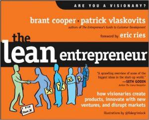 Brant Cooper, Patrick Vlaskovits: The Lean Entrepreneur